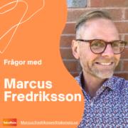 Frågor med Marcus Fredriksson